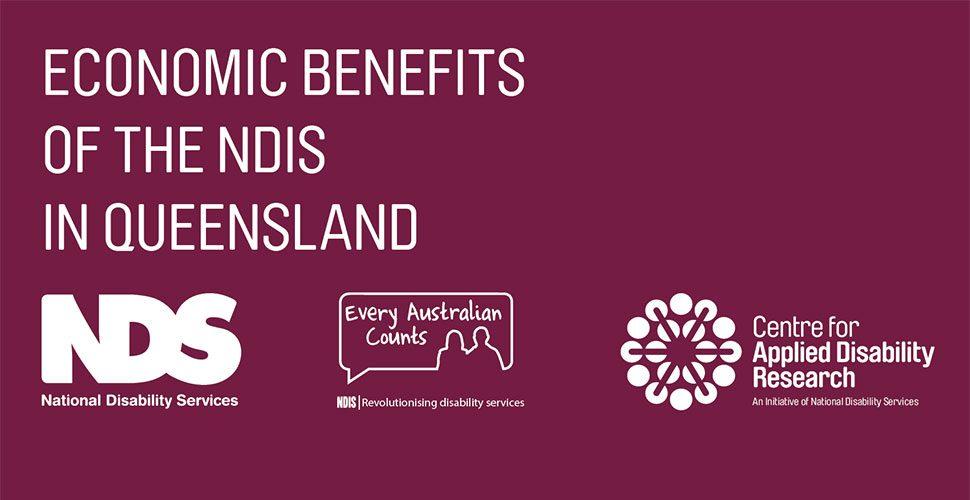 NDIS Economic Benefits QLD report